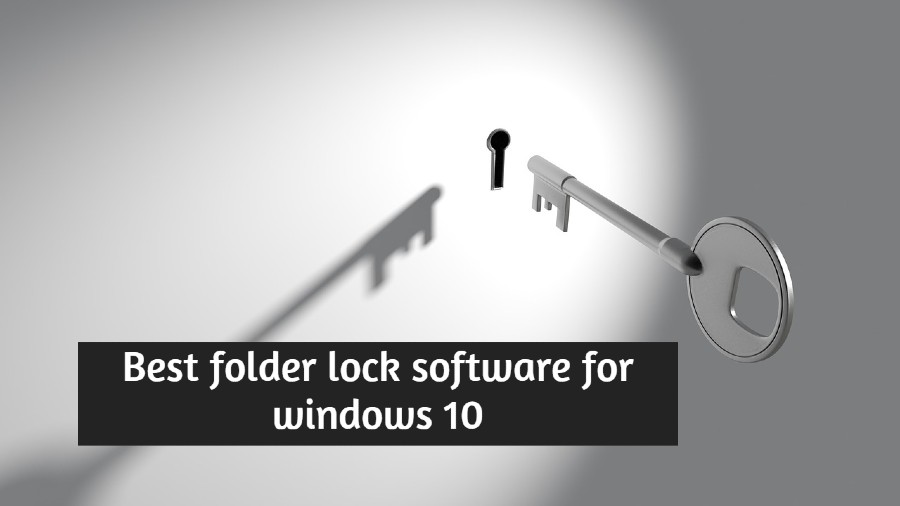 Best folder lock software for windows 10