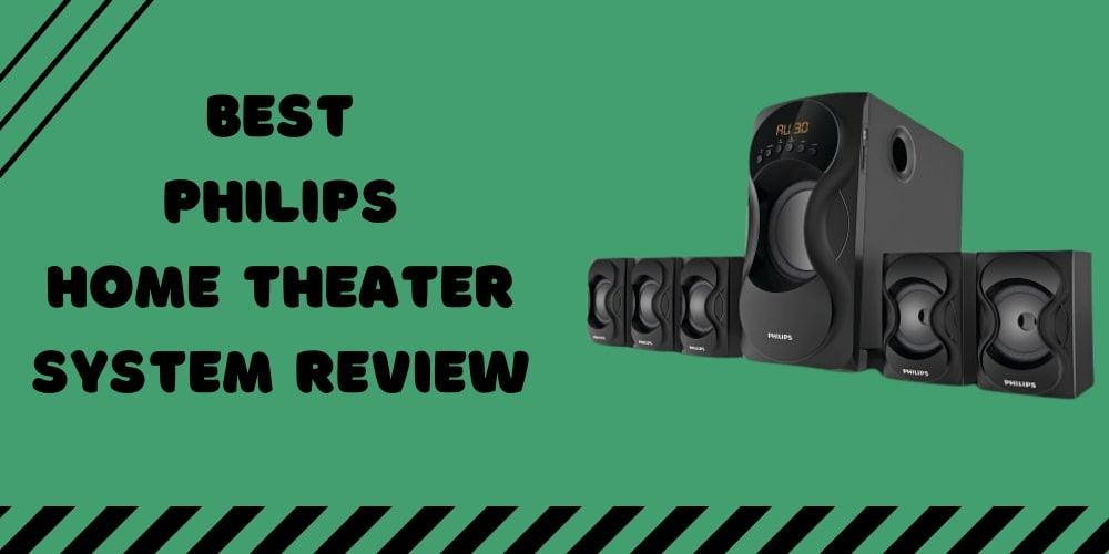 best philips home theater system review