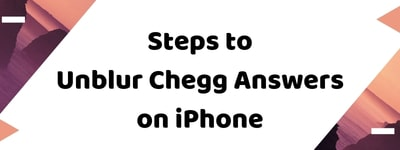 Unblur Chegg Answers on iPhone